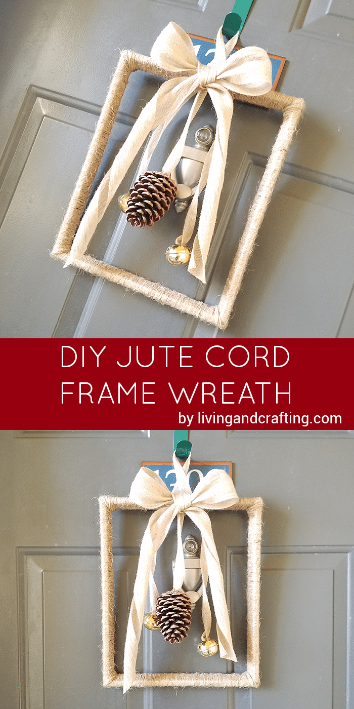 DIY Jute Cord Frame Wreath - Living and Crafting