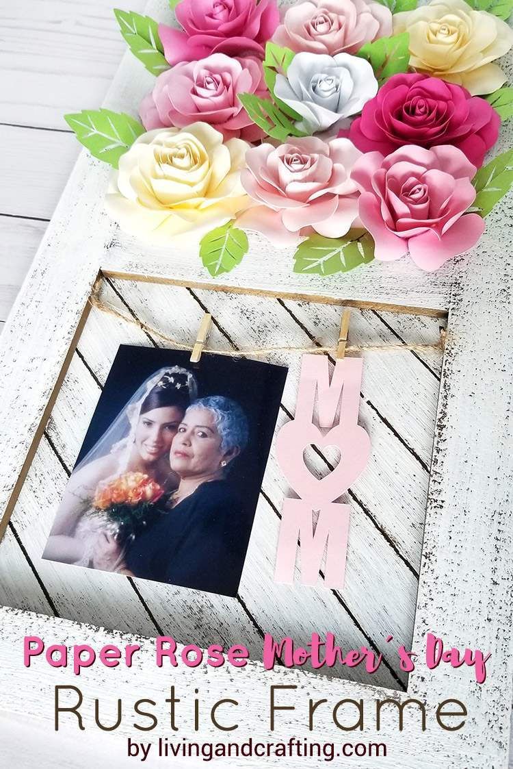 Paper Rose Mother's Day Rustic Frame ft