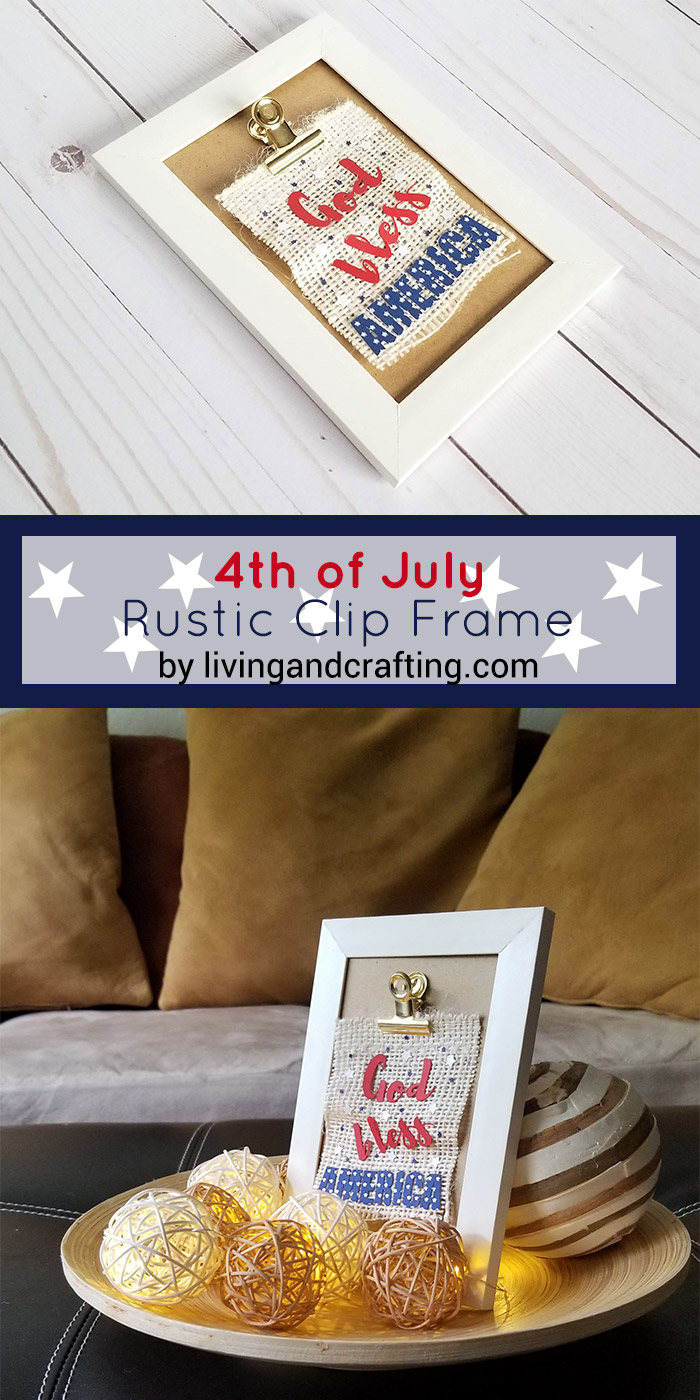 4th of July Rustic Clip Frame pin