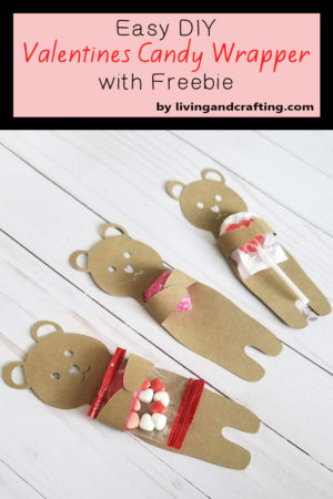 Easy DIY Valentines Candy Wrapper with Freebie