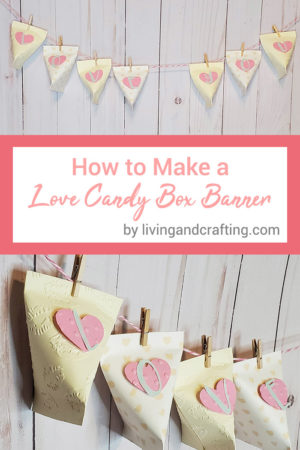 How to make a Love Candy Box Banner